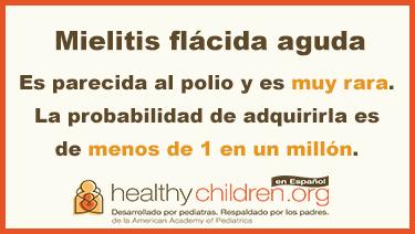 La mielitis flácida aguda es muy rara.
